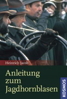 Anleitung zum Jagdhornblasen